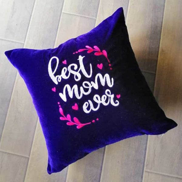 Best mom ever - mothers day gift pillow, velvet embroidery cushion