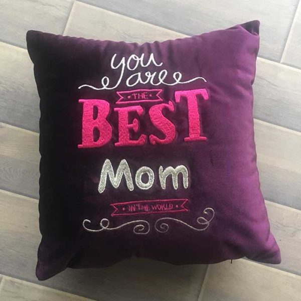 You are the best mom - mothers day gift pillow, velvet embroidery cushion