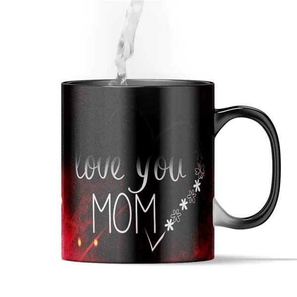 I Love You Mom _mother Day Gift Magic Mug